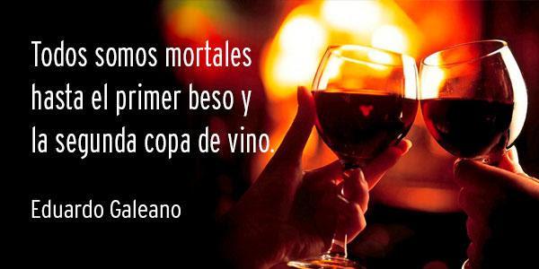 Frase De Vino De Galeano Borderío